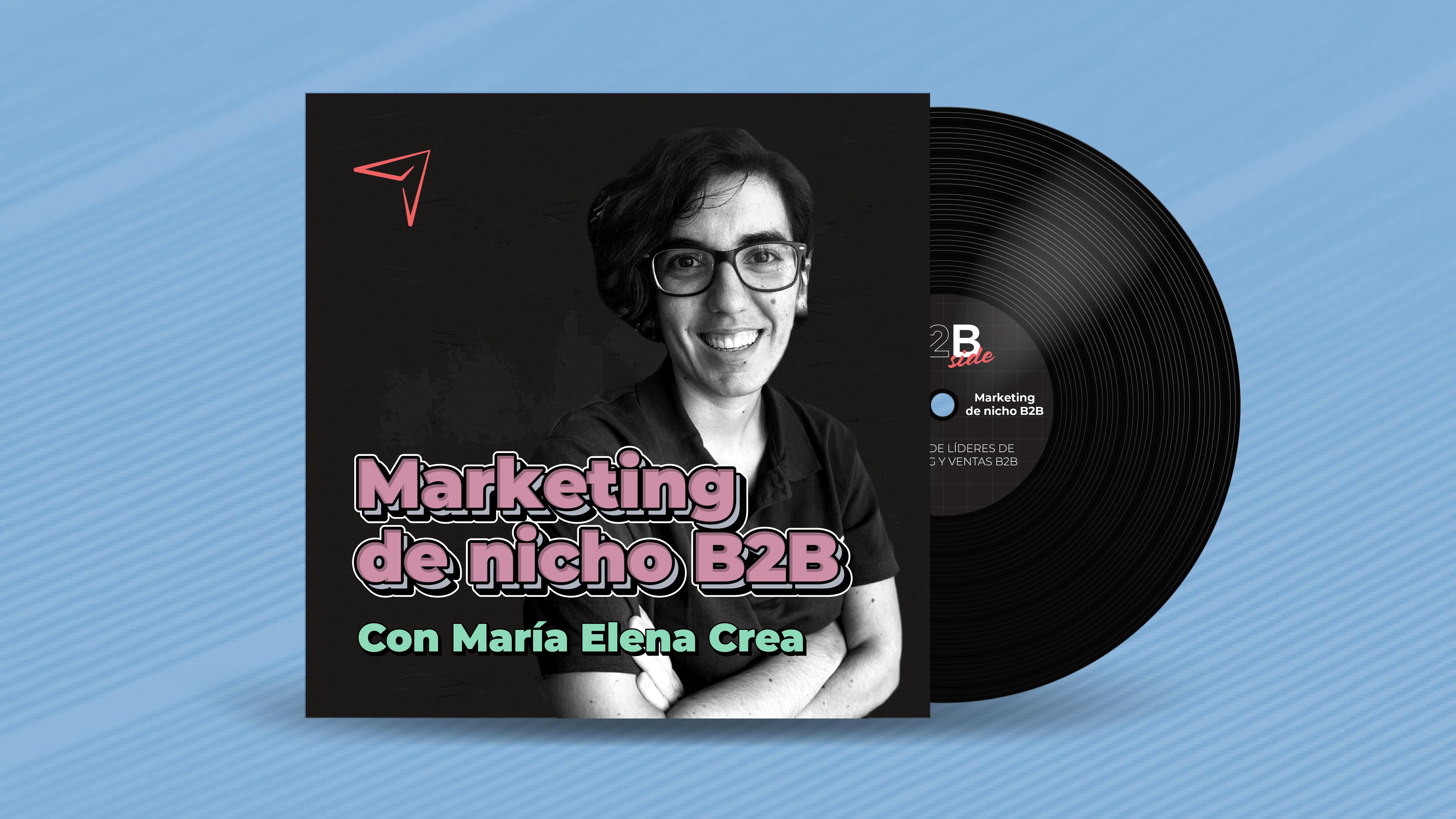 B2B Side - Podcast de Marketing y Ventas - Marketing de nicho en B2B