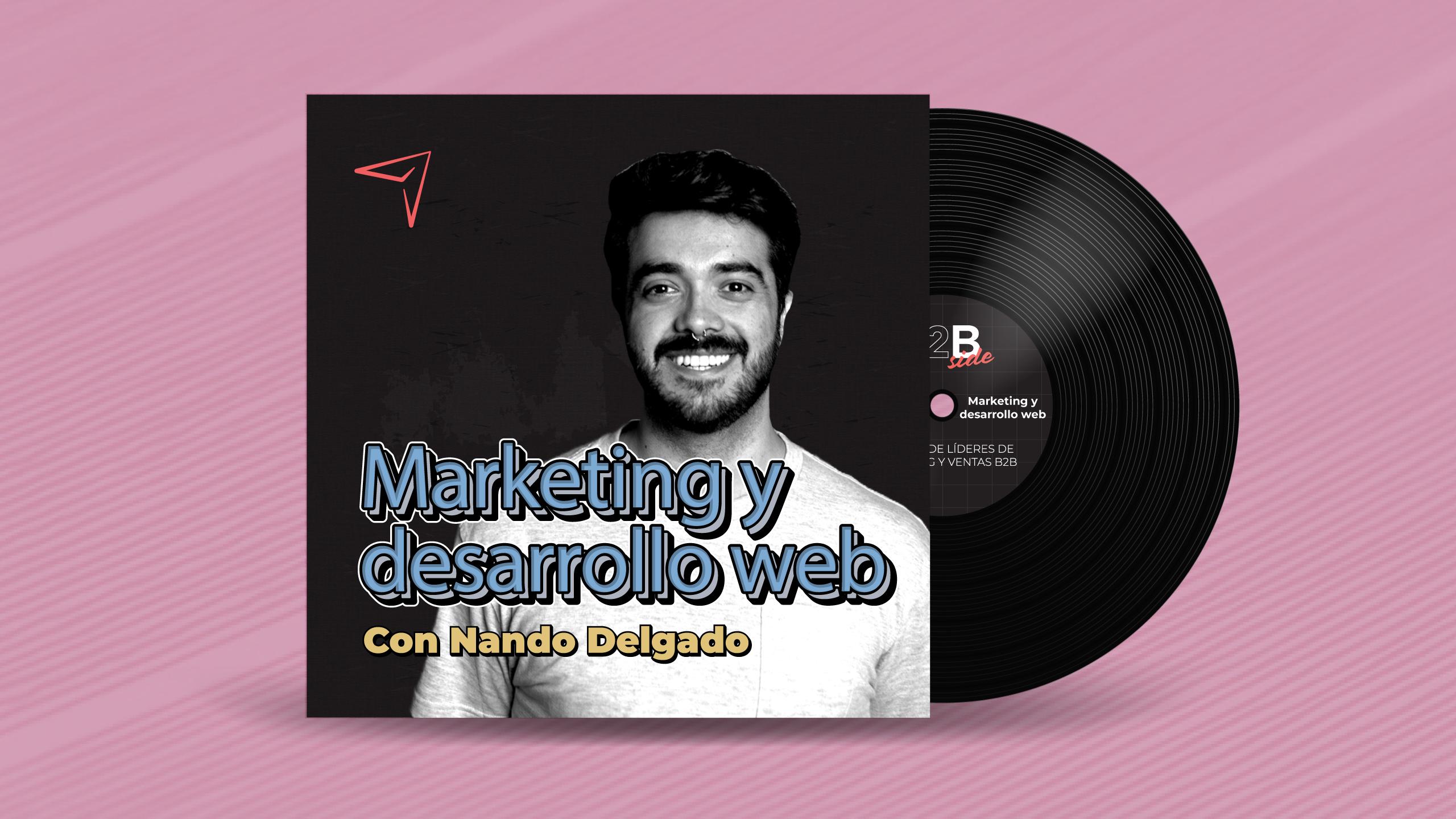 B2B Side - Podcast de Marketing y Ventas B2B - Episodio 9