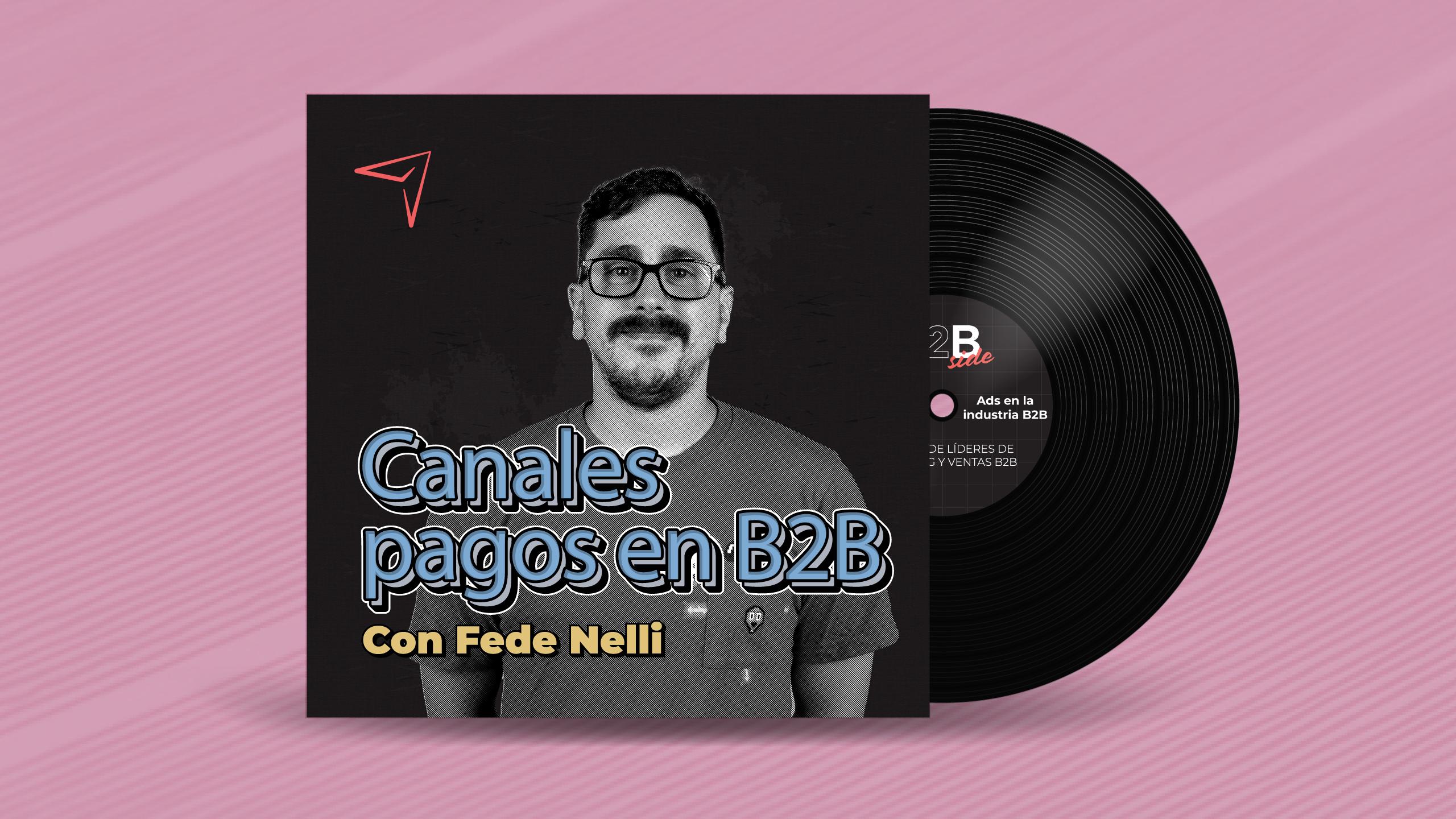 B2B Side Marketing B2B Podcast - Canales pagos en B2B