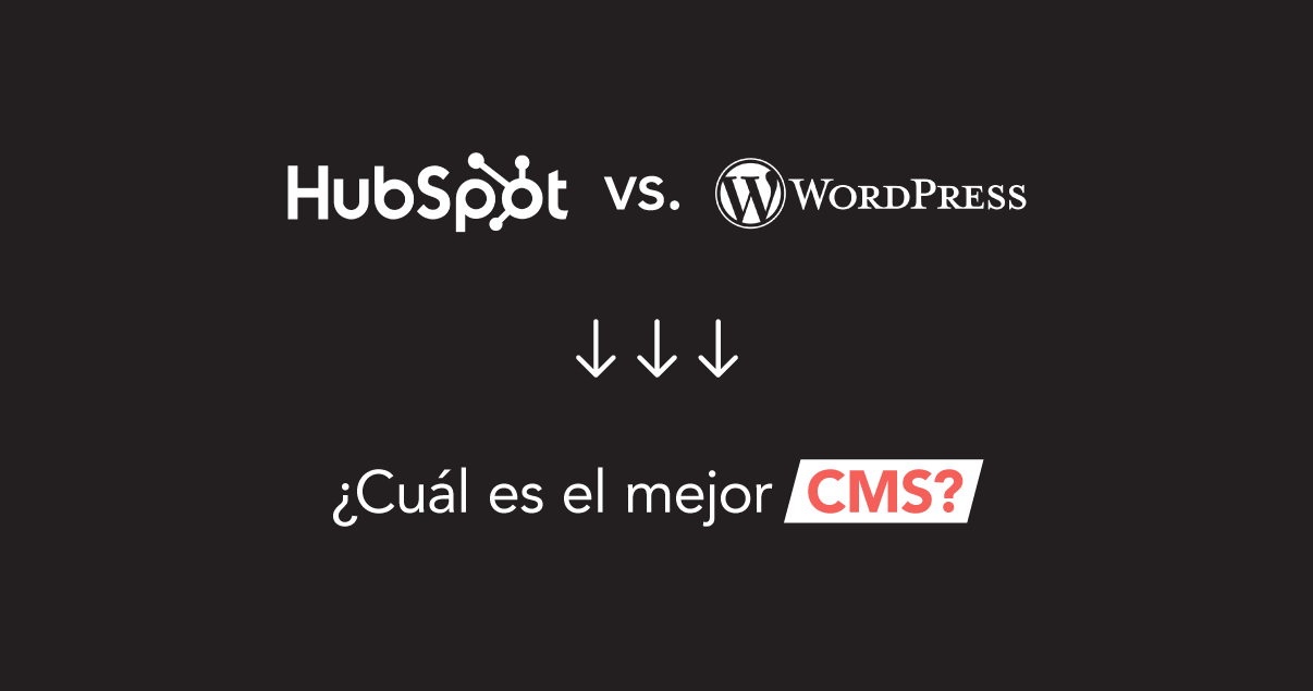 HubSpot vs Wordpress - Cuál es el mejor CMS [Review Completo]