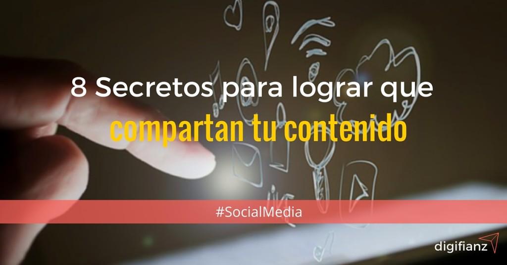 8 secretos para que compartan tu contenido en las redes sociales